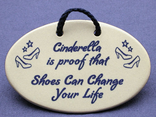 Cinderella is proof that shoes can change your life