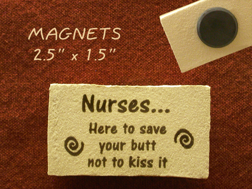Nurses... Here to save your butt not to kiss it