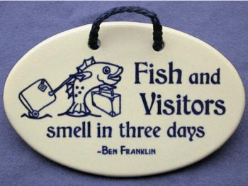 fish and visitors smell in three days ben franklin decorative wall plaque mountaine meadows. Black Bedroom Furniture Sets. Home Design Ideas