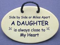 Side by Side or Miles Apart A DAUGHTER is always close to The Heart