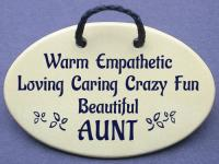 Warm Empathetic,Loving,Caring,Crazy,Fun,Beautiful AUNT