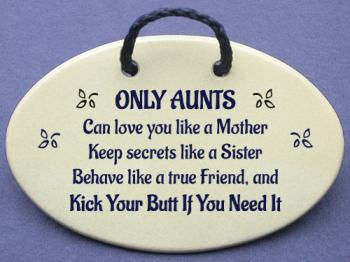 only aunts can love you like a mother keep secrets like a ...