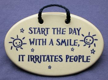 Start The Day With A Smile It Irritates People Decorative Wall
