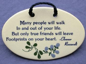 Many People Will Walk In And Out Of Your Life But Only